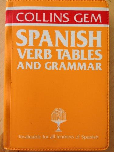 9780004593401: Collins Gem Spanish Verb Tables and Grammar (Gem Dictionaries)