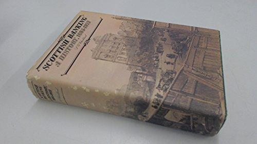 9780004601083: Scottish Banking: A History, 1695-1973