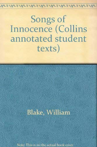 9780004603155: Songs of Innocence (Collins annotated students texts)