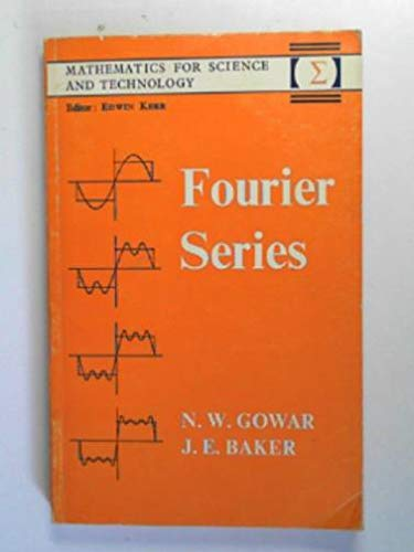 9780004609072: Fourier series (Mathematics for science and technology)