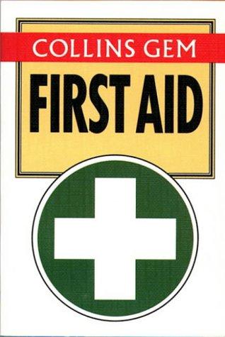9780004701202: Collins Gem First Aid (Collins Gems)