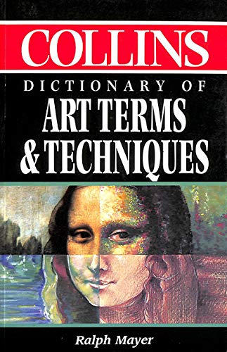9780004701226: Dictionary of Art Terms and Techniques