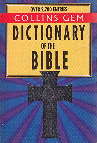 9780004701240: Gem Dictionary of the Bible (Collins Gems)