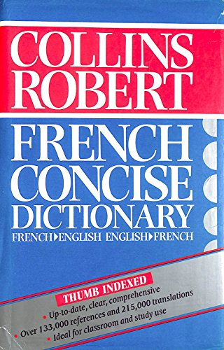 9780004702001: Collins-Robert Concise French Dictionary