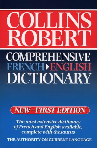 9780004702469: Collins Robert Comprehensive French-English Dictionary: Volume 1: French-English Vol 1