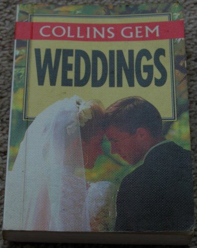 9780004702544: Collins Gem Weddings (Collins Gems)