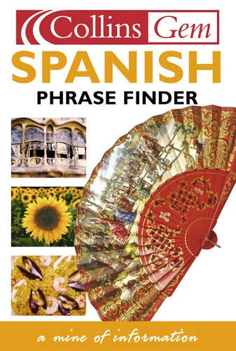 9780004702834: Collins Gem Spanish Phrase Finder