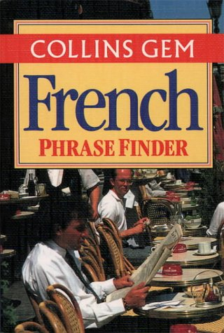 9780004702858: Collins Gem - French Phrase Finder (Collins Gems)