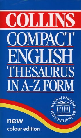 9780004702889: Collins Compact English Thesaurus in A-Z Form