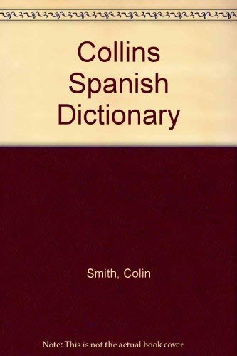 9780004702964: Collins Spanish Dictionary