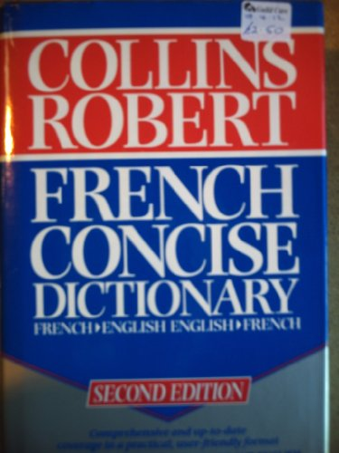 9780004703114: Collins-Robert Concise French Dictionary