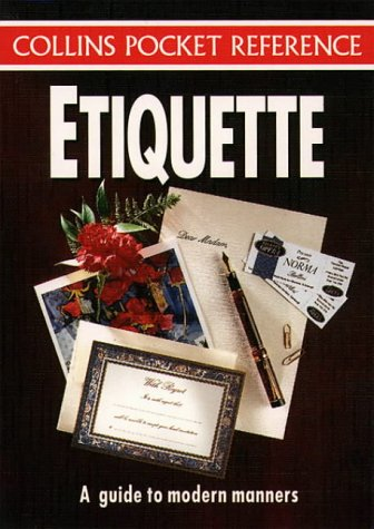 9780004703213: Etiquette: A Guide to Modern Manners (Collins Pocket Reference)
