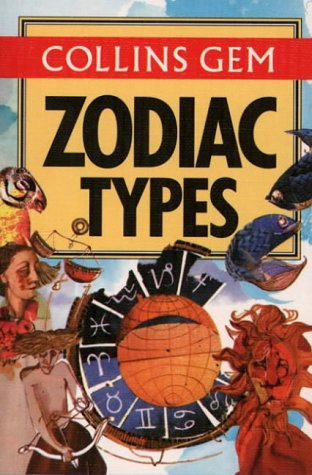 9780004703664: Collins Gem Zodiac Types (Collins Gems)