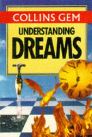 9780004703671: Collins Gem Understanding Dreams (Collins Gems)