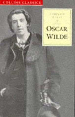 9780004704739: Complete Works of Oscar Wilde