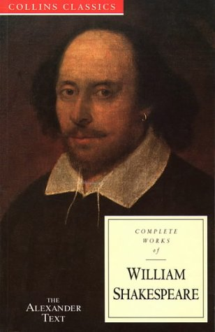 9780004704746: Complete Works of William Shakespeare: The Alexander Text (Collins Classics)