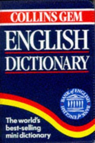 9780004704852: Collins Gem English Dictionary (Collins Gems)