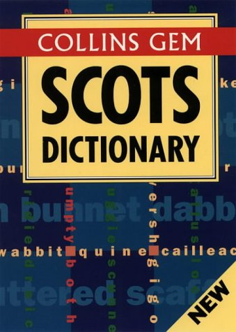 9780004704869: Scots Dictionary (Collins Gem) (Collins Gems)