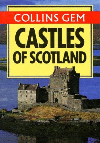 9780004704999: Collins Gem Castles of Scotland (Collins Gems)