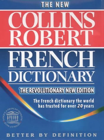 9780004705262: Collins-Robert French Dictionary