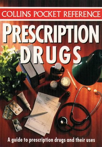 9780004705354: Prescription Drugs (Collins pocket reference)