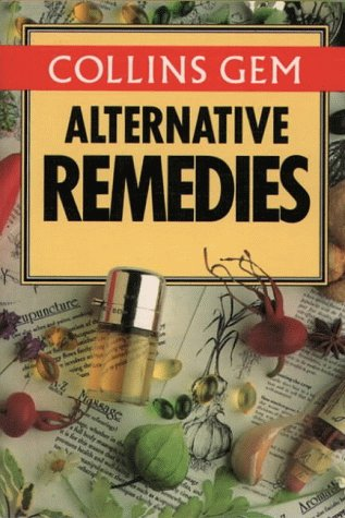 9780004705361: Collins Gem Alternative Remedies (Collins Gems)