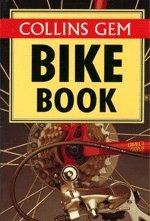 9780004705385: Collins Gem Bike Book (Collins Gems)