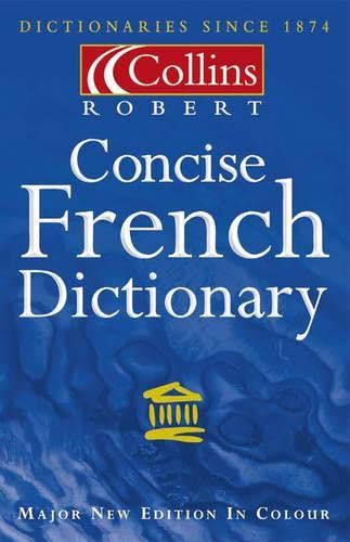 9780004707112: Collins-Robert French Concise Dictionary