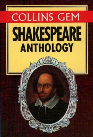 Gem Shakespeare Anthology (Collins Gem): Shakespeare, William