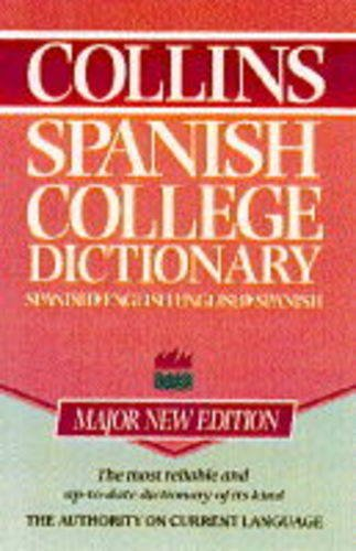 9780004707303: Collins Spanish College Dictionary