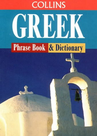 9780004707402: Collins Greek Phrase Book & Dictionary (Book & Cassette)