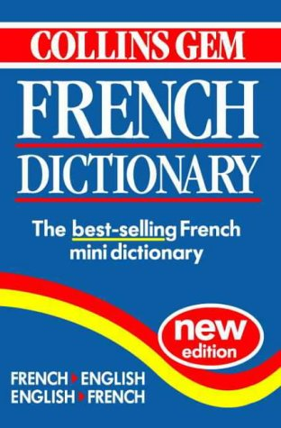 9780004707662: French Dictionary (Collins Gem)