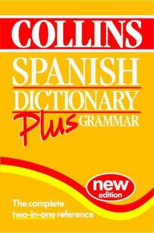 9780004707877: Collins Spanish Dictionary Plus Grammar (Dictionary)