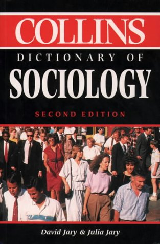 9780004708041: Collins Dictionary of Sociology