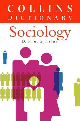 Collins Dictionary of - Sociology: Jary, David and