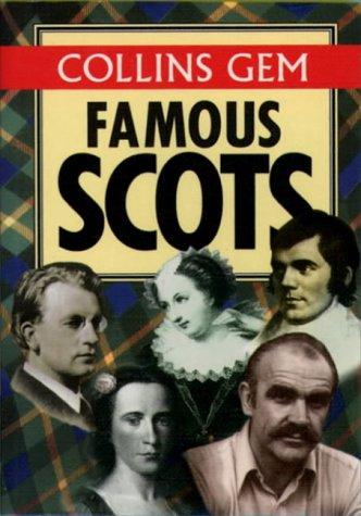 9780004708096: Famous Scots (Collins Gems)