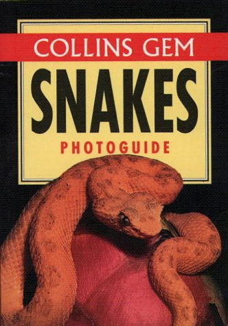 9780004708256: Snakes (Collins Gem Photoguide)
