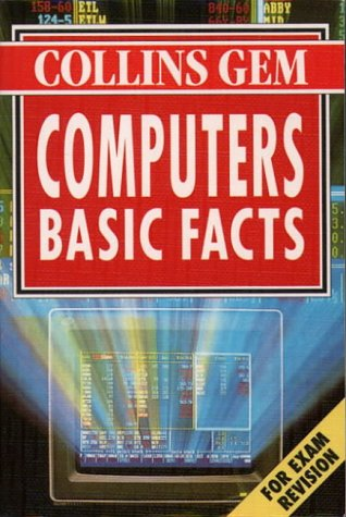 9780004708423: Computers Basic Facts (Collins Gem)