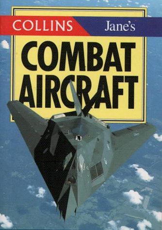 9780004708461: Collins/Jane's Combat Aircraft (Collins Pocket Guide)