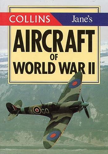 9780004708492: Collins/Jane's World War II Aircraft
