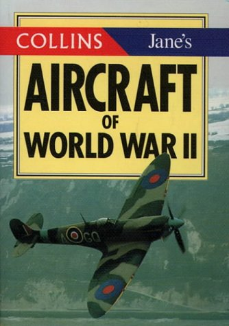 9780004708492: Aircraft of World War II (The Collins/Jane's Gems)