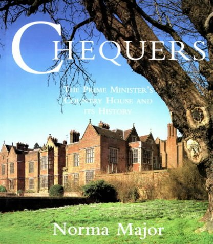 9780004708751: Chequers: The Prime Minister's Country House and Its History