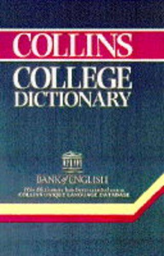 9780004709017: Collins College Dictionary