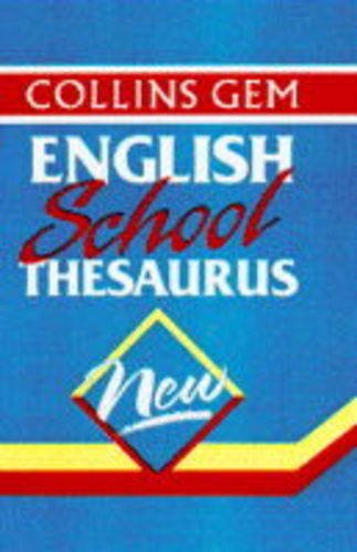 9780004709024: Collins Gem School Thesaurus