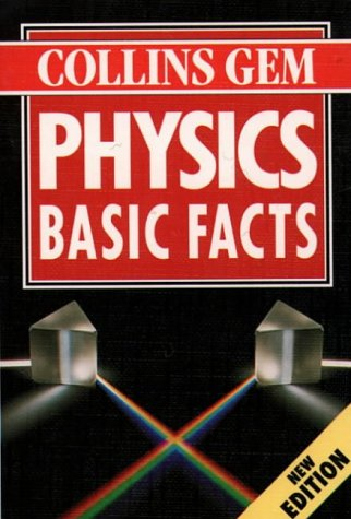 9780004709086: Collins Gem - Physics Basic Facts