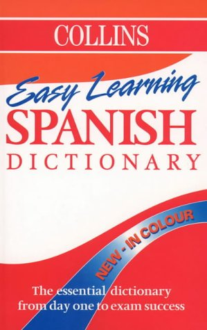 9780004709338: Collins Easy Learning Spanish Dictionary (Collins Easy Learning Spanish)