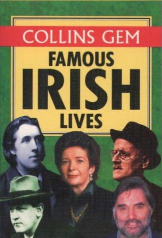 9780004709406: Famous Irish Lives (Collins Gems)
