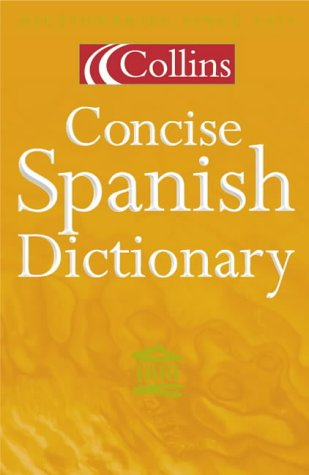 9780004709659: Collins Concise Spanish Dictionary