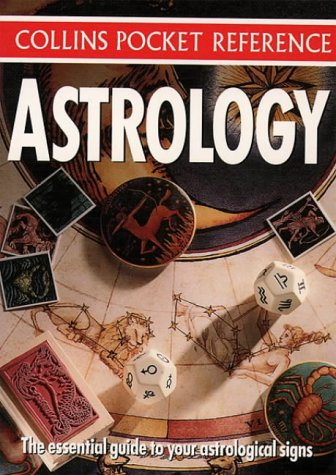 9780004709673: Collins Pocket Reference - Astrology: The Essential Guide to Your Astrological Signs