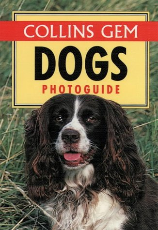 9780004709734: Dogs Photoguide (Collins Gems)